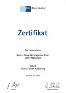 IHK Zertifikat für Speer + Rogal Werbeagentur GmbH