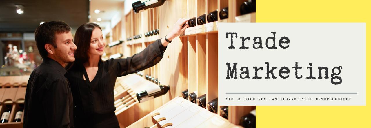 Trade Marketing Blog Header