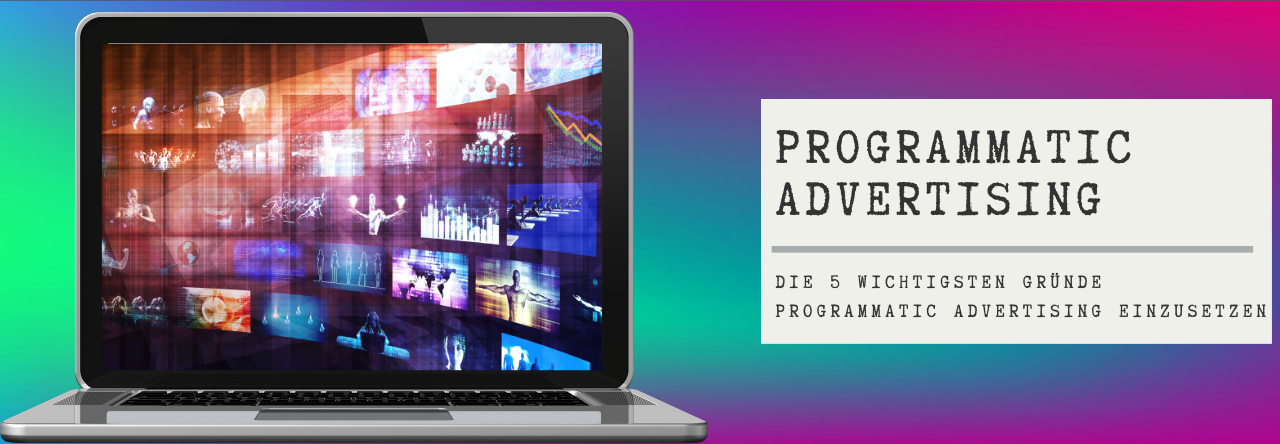 Blogvorschau Programmatic Advertising
